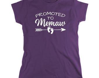 Promoted To Memaw Shirt - grandma gift idea, mothers day, Christmas gift idea - ID: 2024
