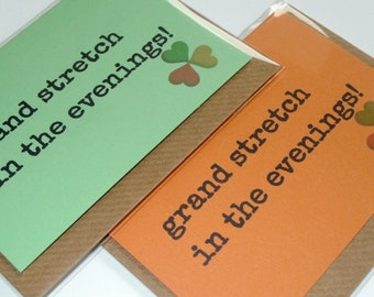 Grand Stretch in the Evenings! - Irish Slang - Funny Magnetic Greeting Card - Handmade in Ireland