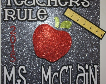 Teachers Rule!! Custom Graduation Cap Topper!  Personalize the hat topper for name, degree, school. graduation year, colors!