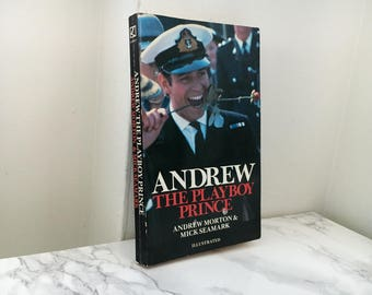 Andrew : The Playboy Prince by Andrew Morton and Mick Seamark (1983 Paperback)