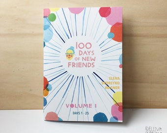 100 Days of New Friends - zine, short stories, comic, art book, colorful, portraits, non-fiction, 100 day project, artist book, rainbow