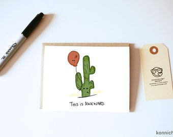 This is Awkward Card // Awkward Cards // I'm Sorry Cards // Apology Cards // Cactus Cards