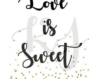 Love is Sweet Printable