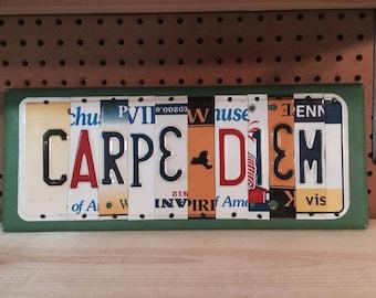 CARPE DIEM Custom LICENSE Plate Art Sign Seize the Day