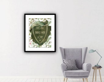 PDF Printable Art - Forest Shield Do All Things With Love
