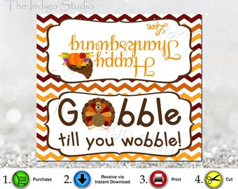 Gobble till you wobble Digital Printable  Treat bag topper Label - Thanksgiving treat Tag label topper