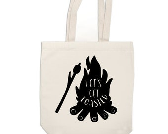 Let's Get Toasted Camping Camper Bonfire Funny Canvas Tote Bag Market Pouch Grocery Reusable Recycle Go Green Eco Friendly Jenuine Crafts