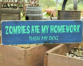 """Man Cave Distressed Primitive Country Wood Sign - Zombies Ate My Homework Halloween sign  5.5"""" x 19"""""""