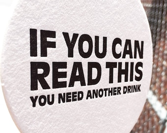 You NEED Another DRINK - Snarky Letterpress Coasters (Set of 6)