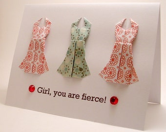 Mini Origami Dress Card (You are fierce, red teal)
