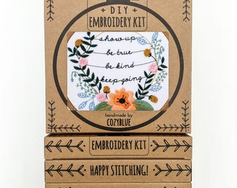 SHOW UP embroidery kit - embroidery hoop art,  show up, be kind, keep going, intention, inspirational art, floral wreath embroidery, quote