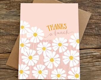 thank you card / thanks a bunch / daisies