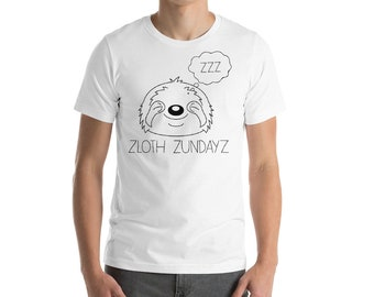Lazy Sunday Sloth T-Shirt - Zloth Zundayz Lazy Apparel - Original Design