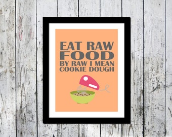 Funny Art Print, Cookie Dough print, Wall decor, Downloadable print, Kitchen print