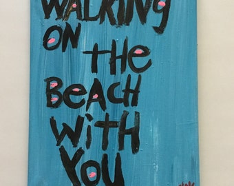 Walking on the Beach with YOU Folk Art Word Painting