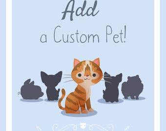 Add a Custom Pet to Your Portrait!