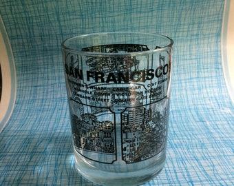Vintage San Francisco souvenir rocks glass.