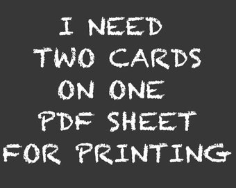 Add On: Three 4x6 or Two 5x7 Invitations Or Thank You Cards On ONE SHEET For Printing