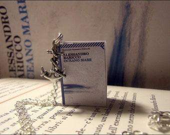 Collana miniatura libro Oceano mare - Baricco book necklace handmade