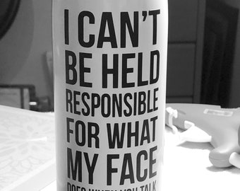 Customized Stainless Steel Water Bottle | Can't be held responsible| Gifts for her | Witty gift | RBF | Funny Water Bottle
