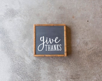 """Give Thanks - Rustic, Farmhouse, Wood Sign, Thanksgiving, Home Decor - 12x12"""""""