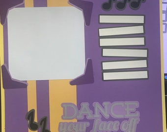 Dance Your Face Off  12x12 Scrapbook Page