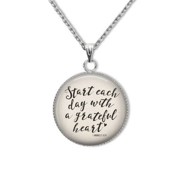 Bible Verse Jewelry  Start each day with a grateful heart 1 Chronicles 16