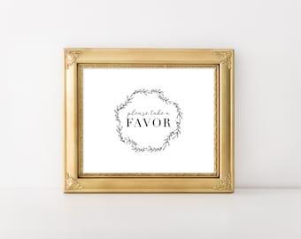 INSTANT DOWNLOAD wedding sign / FAVOR sign / wedding favor printable