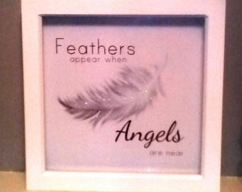 Feathers appears when angels are near  box frame glitter white memory keep sake