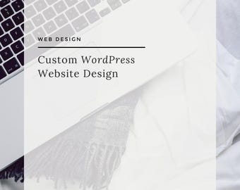 WordPress Website Design, Custom Website Design for Online Entrepreneurs, Shops and Small Businesses, Blog and e-Commerce Website Design