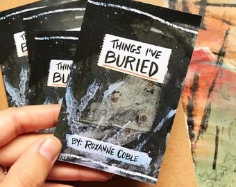 Things I've Buried - Mini Zine