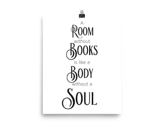 A Room without Books Quote Poster