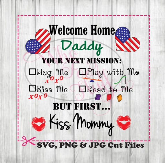 Merveilleux Military Welcome Home Daddy Clipart Deployment SVG, DIY Poster Decorations,  Svg Jpg And Png Files, Cricut Cutting File