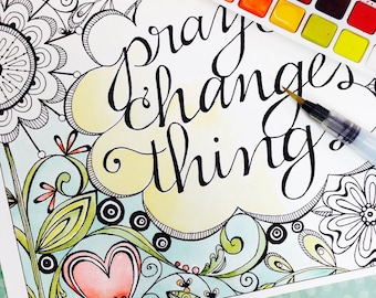 Color Your Own Prayer Changes Things INSTANT DOWNLOAD Art Print and NoteCards Scripture Digital Printable Download Christian Religious