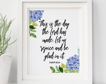 This is the Day the Lord has Made Bible Verse Art Print, Psalm 118:24 Wall Art, Scripture Art Print, Christian Quote, INSTANT PRINTABLE