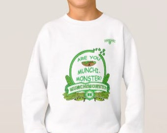 "SWEATSHIRT - ""Are You A Munchimonster?"""