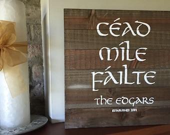 "Irish sign, hand painted ""cead mile failte"""