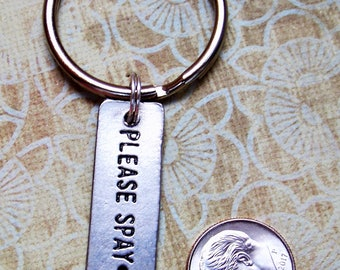 Please Spay with Paw Print Keyring Lets Get The Message Out There