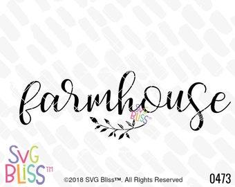Farmhouse SVG, Home Decor, Farm, Country, Cute, Cutting File, DXF, Digital Download Design
