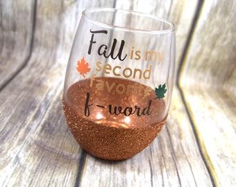 Fall Gift, Fall Glass, Fall Wine Glass, Autumn, Autumn Wine Glass, Funny Wine Glass, Funny Wine Gift, Stemless Wine Glass, Glitter Dipped