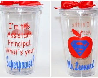 Teacher Gift - Assistant Principal - I'm the Assistant Principal What's Your Superpower? - Tumbler