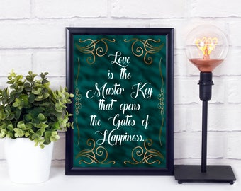 Love is the Key to Happiness, Digital print, Printable Words, Quote Poster, Housewarming Gift, Instant Download