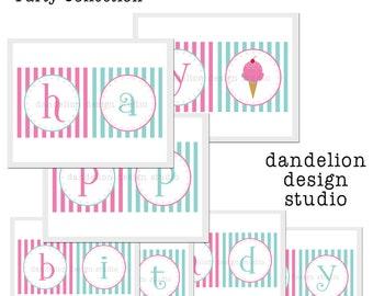 PRINTABLE Happy Birthday Banner - Ice Cream Shoppe Party Collection - Dandelion Design Studio