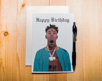 21 Savage Birthday Card