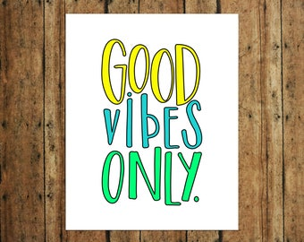 Good Vibes Only | Digital Print | Calligraphy | Yellow, Teal & Green