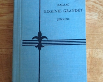 A vintage, copy of Eugenie Grandet by Balzac, written in French