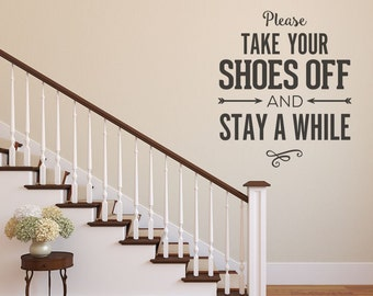 Please Remove Your Shoes, Wall Decal, Wall Decor, Please Take Off Your Shoes Wall Decal, Vinyl Wall Decals, Home Wall Decal