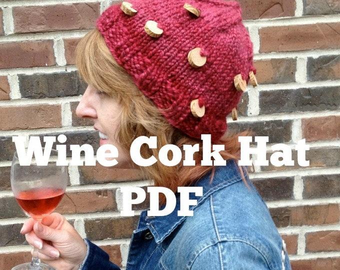 Wine Cork Hat Knitting Pattern handspun PDF bulky yarn hat pattern Digital Download Rose Burgandy Merlot cabernet yarn wine cork diy