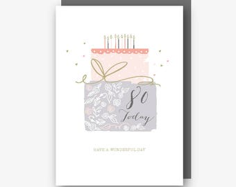 80th Birthday Card - 80 Today - Have a Wonderful Day - With Gold Foil Finishing