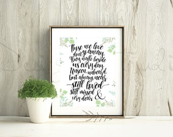 Those We Love Don't Go Away - Memorial Print with Leaves - In Memory Of - Remembering Loved Ones - INSTANT DOWNLOAD